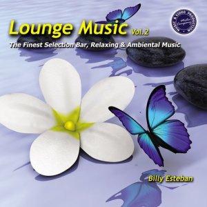 Album Lounge Music, Vol. 2 from Billy Esteban