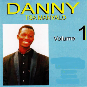 Album Volume 1 from Danny Tsa Manyalo