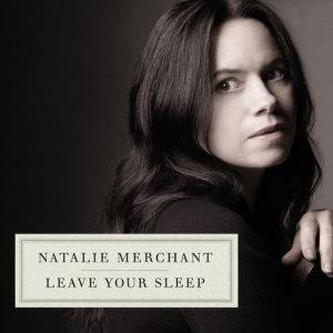 Album Leave Your Sleep (2 CD) from Natalie Merchant