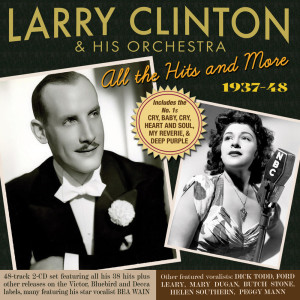 Album All The Hits And More 1937-48 from Larry Clinton