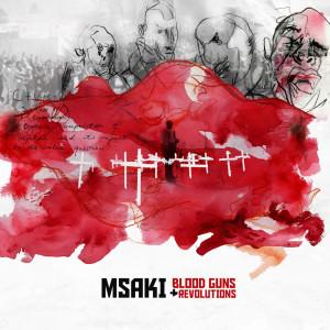 Album Blood Guns and Revolutions from Msaki