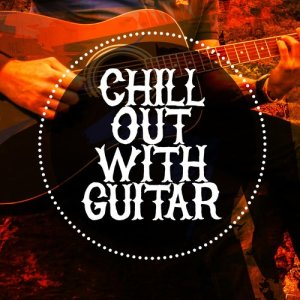 Album Chill out with Guitar from Guitar Masters