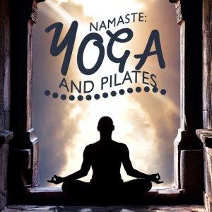 Album Namaste: Yoga and Pilates from Namaste