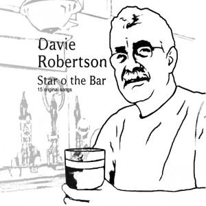 Album Star O The Bar from Davie Robertson