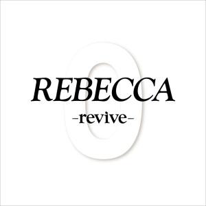 Album REBECCA-revive from Rebecca