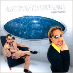 Lugar Secreto 2002 Aleks Syntek