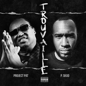 Project Pat的專輯Trouvaille (Explicit)