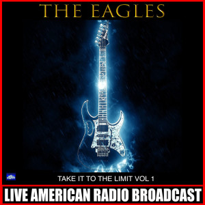 Album Take it to the Limit Vol. 1 (Live) from The Eagles