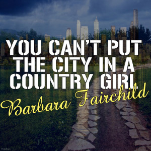 Album You Can't Put The City In A Country Girl from Barbara Fairchild