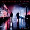 Download Lagu Luis Fonsi - Imposible