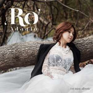 Ro Adagio (1st Mini Album)