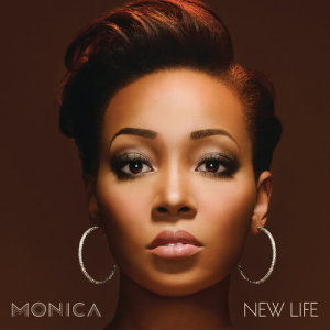 Album New Life (Deluxe Version) from Monica