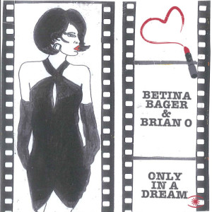Album Only in a Dream from Betina Bager