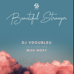 Album Beautiful Stranger Single from DJ VdoubleU