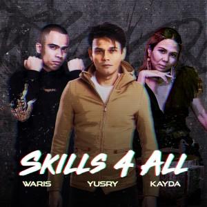 Album SKILLS 4 ALL from Yusry