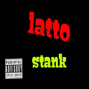 Stank (Explicit) dari Latto