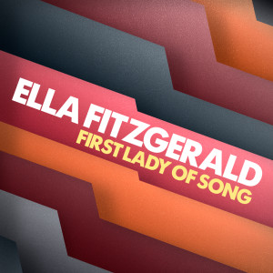 Ella Fitzgerald的專輯First Lady of Song