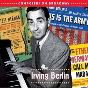 Album Composers On Broadway: Irving Berlin from Various Artists