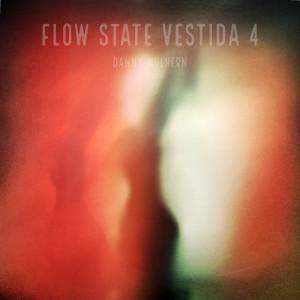 Album Flow State Vestida 4 from Danny Mulhern