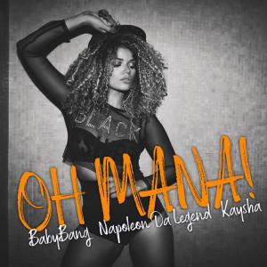 Album Oh Mana! from Napoleon da Legend