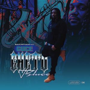 Album Ghetto Blues (Explicit) from Guce