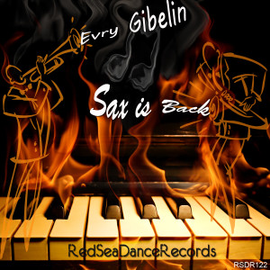 Album Sax is Back from Evry Gibelin