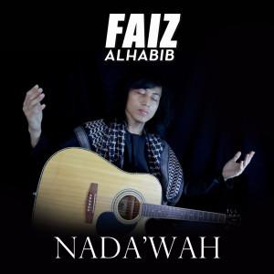 Nada'wah dari Faiz Alhabib