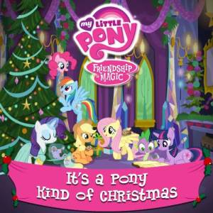 Album My Little Pony: A Pony Kind of Christmas from My Little Pony