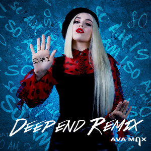Ava Max的專輯So Am I (Deepend Remix)
