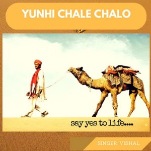 Yunhi Chale Chalo - Single