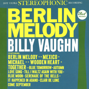 Album Berlin Melody from Billy Vaughn And His Orchestra