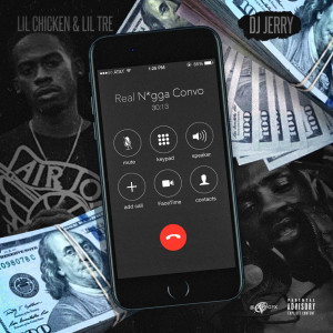 Album Real Nigga Convo (feat. Lil Chicken & Lil Tre) from DJ Jerry