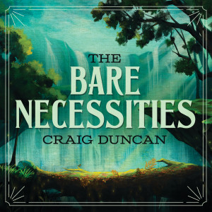 Album The Bare Necessities (From The Jungle Book) from Craig Duncan