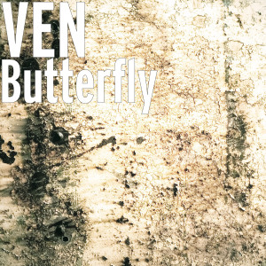 Listen to Butterfly song with lyrics from VEN