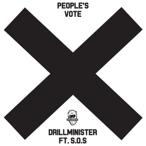 Drillminister的專輯Peoples Vote