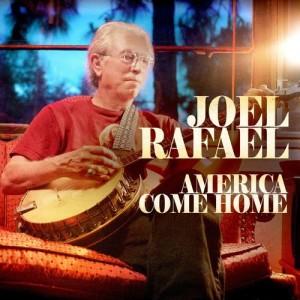 Joel Rafael的專輯America Come Home