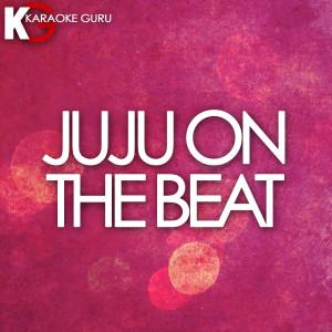 Karaoke Guru的專輯Juju on That Beat (TZ Anthem) - Single