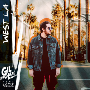 Album West LA from Gil Glaze