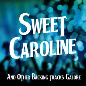 Album Sweet Caroline and Other Backing Tracks Galore from The Retro Spectres