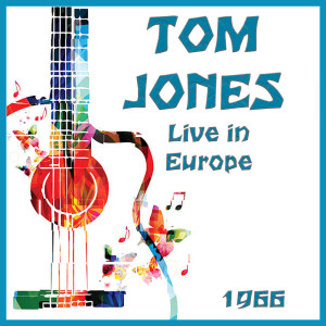 Album Live in Europe 1966 from Tom Jones