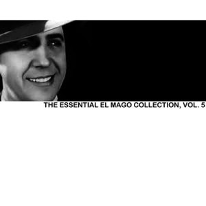 Carlos Gardel的專輯The Essential el Mago Collection, Vol. 5