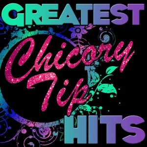 Album Greatest Hits: Chicory Tip from Chicory Tip