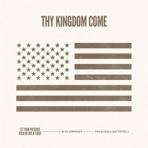 Album Thy Kingdom Come from Rita Springer