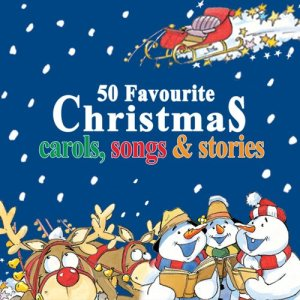 The Jamborees的專輯50 Favourite Christmas Carols, Songs & Stories - Volume 1