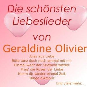Album Die schönsten Liebeslieder von Geraldine Olivier from Geraldine Olivier