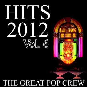 The Great Pop Crew的專輯Hits 2012, Vol. 6 (Explicit)