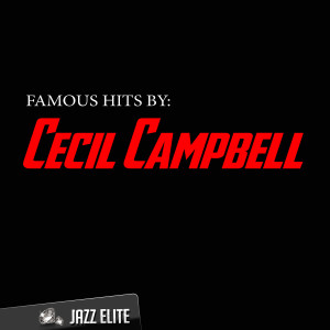 Album Famous Hits by Cecil Campbell from Cecil Campbell