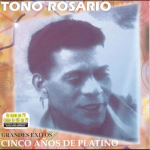 Album Grandes Exitos - Cinco Años De Platino from Tono Rosario