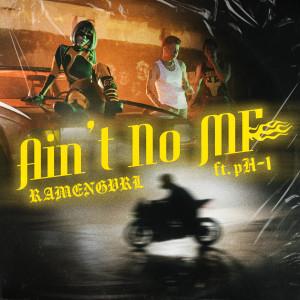 Album Ain't No MF (feat. pH-1) (Explicit) from Ramengvrl
