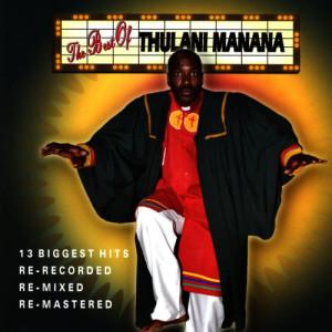 Album The Best Of Thulani Manana from Thulani Manana